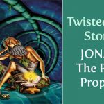 Twisted Bible Stories | Jonah: The Petty Prophet