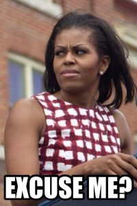 Michelle Obama - Keene Point of View Excuse Me?