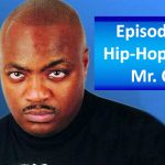 Episode 34 | Hip-Hop Failed Mr. Cee
