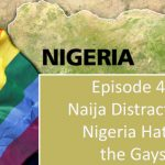 Naija Distraction: Nigeria Hates the Gays