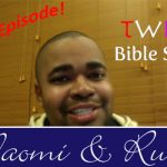 Twisted Bible Stories: Naomi and Ruth
